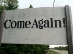 Come Again